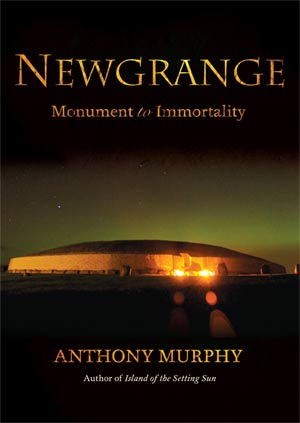Newgrange - Monument to Immortality